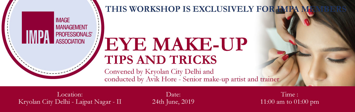 Book Online Tickets for Eye Make-up Tips and Tricks, Gurugram. Convened by Kryolan City Delhi and conducted by Avik Hore - Senior make-up artist and trainer -------------------------------------------------------------------------- This workshop is exclusively for IMPA members Dress Code: Formals The participant