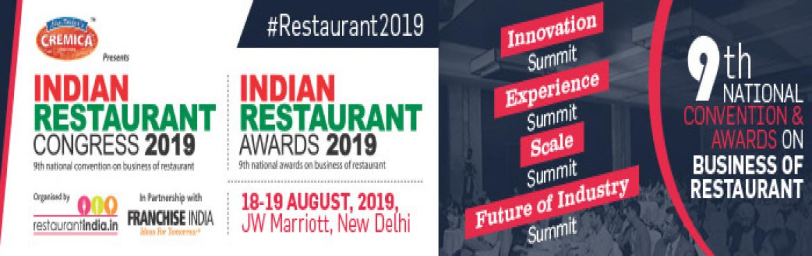 Book Online Tickets for INDIAN RESTAURANT CONGRESS 2019, New Delhi.  Entering in its 9th edition Indian Restaurant Congress is the top business and knowledge sharing platform for the business of food and restaurant in India. The Indian Restaurant Congress has made a mark in the industry and is a key date marked