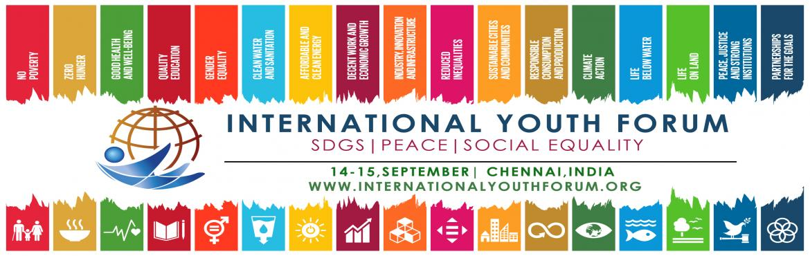 Book Online Tickets for International Youth Forum, Chennai. Application open for 3rdInternational Youth Forum on Peace, Social Justice & SDGs!!! Since 2017, The international Youth forum (IYF) has become a platform where young people can contribute to policy discussions at the Internatio