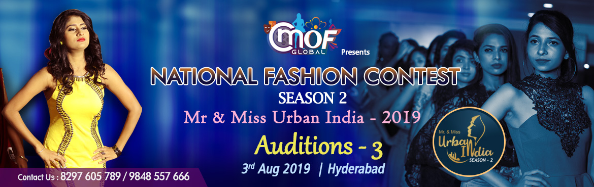 Book Online Tickets for Mr and Miss Urban India 2019  Auditions , Hyderabad. Mr & Miss Urban India 2019 CMOF Global – A House of Style and Fashion Studio It has already transformed the life of 1000+ freshers and have launched their career in the fashion worldby turning them into professional models. Last year it con