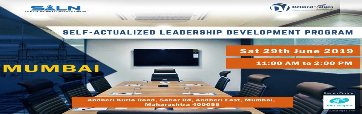 Book Online Tickets for Self-Actualized Leadership Development S, Mumbai. About the Workshop   Self-Actualization is a state of self-awareness from where a person can take highly effective decisions and becomes a visionary thinker. At a Self-Actualized state of mind, a person\'s observations reach very close to t