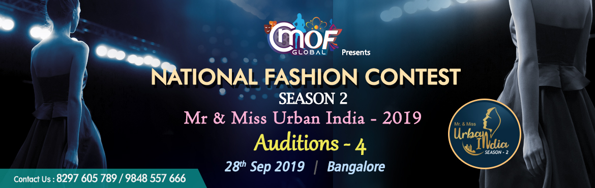 Book Online Tickets for Mr and Miss Urban India 2019  Auditions , Bengaluru. Mr & Miss Urban India 2019 CMOF Global – A House of Style and Fashion Studio It has already transformed the life of 1000+ freshers and have launched their career in the fashion worldby turning them into professional models. Last year it con