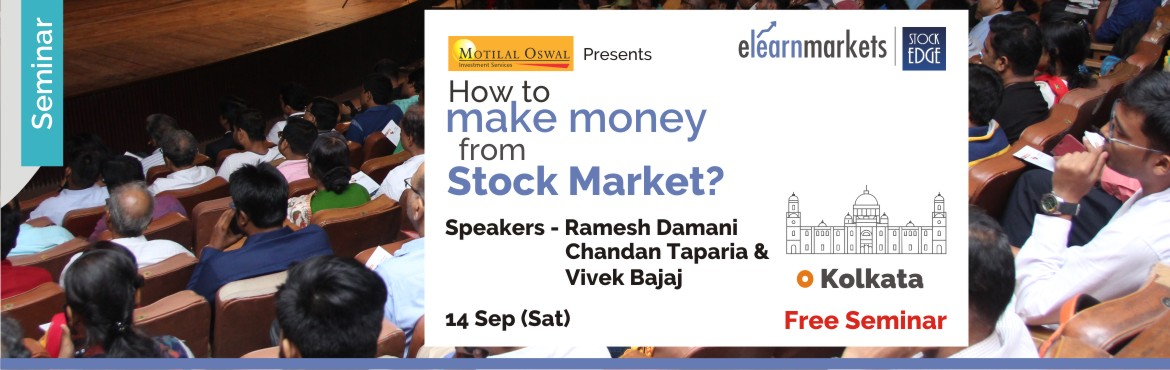 Book Online Tickets for How to make money from Stock Markets - K, Kolkata. Introduction   Stock Market have been an incredible source of wealth creation, globally. However only few serious ones make some serious money. The question is what do they have in them, which a normal person does not? One can participate in Stock Ma