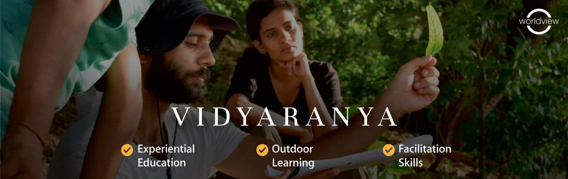Book Online Tickets for Vidyaranya - An Experiential Learning Wo, Wanaparthy. Vidyaranya is a 3-day experiential learning program that focuses on experiential education, outdoor learning and facilitation skills. Guided by a diverse set of educators united in their belief in experiential learning, Vidyaranya is a step towards b