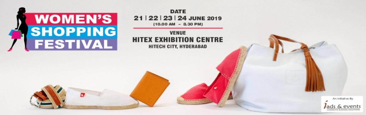 Book Online Tickets for Womens Shopping Festival  Hyderabad, Hyderabad. Hey, pretty women ! Save this date & get ready for the women\'s shopping festival that brings you the coolest collection of ethnic & funkiest in fashion accessories. Don\'t miss it !