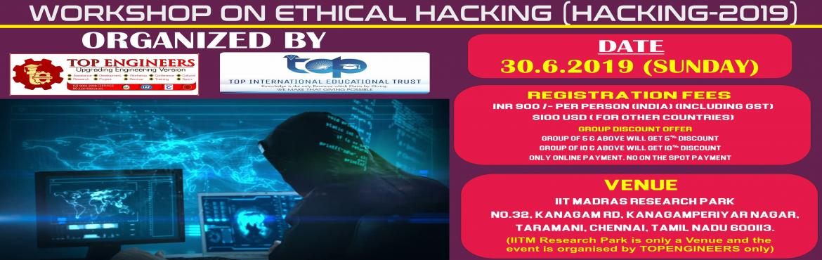 Book Online Tickets for WORKSHOP ON ETHICAL HACKING (HACKING-201, Chennai. CERTIFICATE FROMTOP ENGINEERSWITH ISO CERTIFIED NUMBER AND HOLOGRAM WILL BE PROVIDED BY THE END OF THE WORKSHOP WHICH WILL ADD VALUE DURING PLACEMENTS.          Only online payment. No on the spot payment. AGENDA: [1] Intro to Ethical Hac