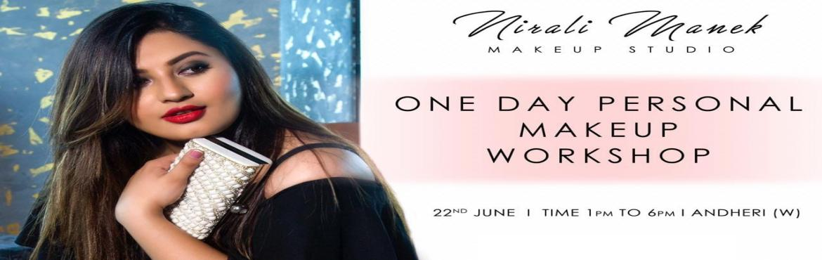 Book Online Tickets for One Day Makeup Workshop With Nirali Mane, Mumbai. Become your own makeup artist