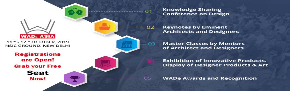 Book Online Tickets for WADe ASIA 2019: Next Big Gathering In Ne, Delhi. WADe ASIA is a platform for every woman related to Architecture and Design, whether you are a student or doing the job, an intern or in a well-settled position, a top-notch designer or working for one. The goals of WADe Asia can generally be put toge