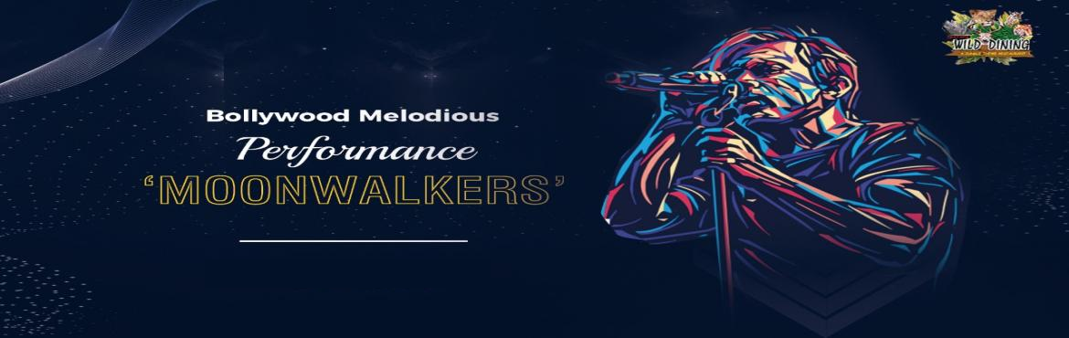 Book Online Tickets for Soak In Shots With MoonWalkers, Mumbai.  Buy a musical night for yourself at WILDDINING. LIVE performance by Moonwalkers Band will make you groove and tap on a dance floor with your friends. Reserve your evening with us.