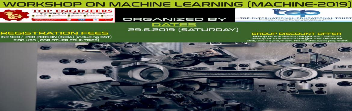 Book Online Tickets for WORKSHOP ON MACHINE LEARNING (MACHINE-20, Chennai.          CERTIFICATE FROMTOP ENGINEERSWITH ISO CERTIFIED NUMBER AND HOLOGRAM WILL BE PROVIDED BY THE END OF THE WORKSHOP WHICH WILL ADD VALUE DURING PLACEMENTS. Only online payment. No on the spot payment. ONLY LIMITED SEATS PER&nbs
