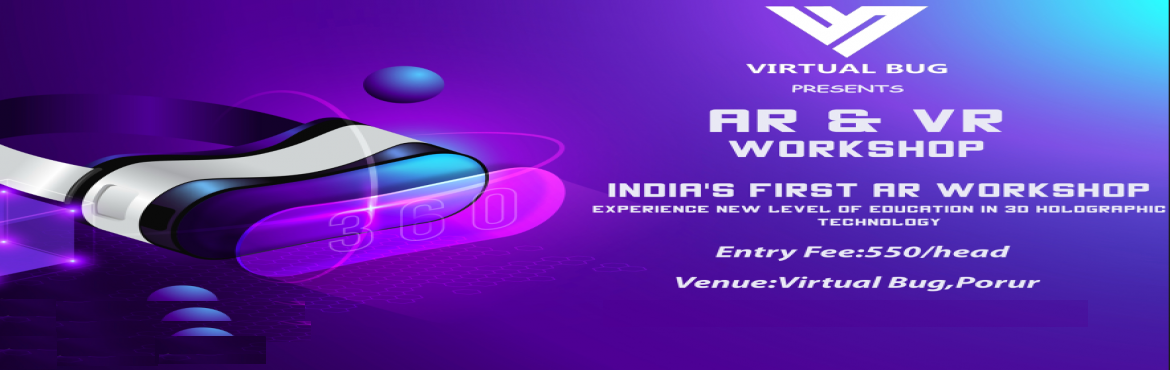 Book Online Tickets for Augmented Reality and Virtual Reality Wo, Chennai. The most awaited workshop is here *AR&VR* ( Augmented reality&Virtual reality) workshop on June 22Venue: VIRTUAL BUG,PORURThe workshop includes1)Introduction to Ar,Vr,Mr2)History of this technologies3)Concept behind every technologies4)