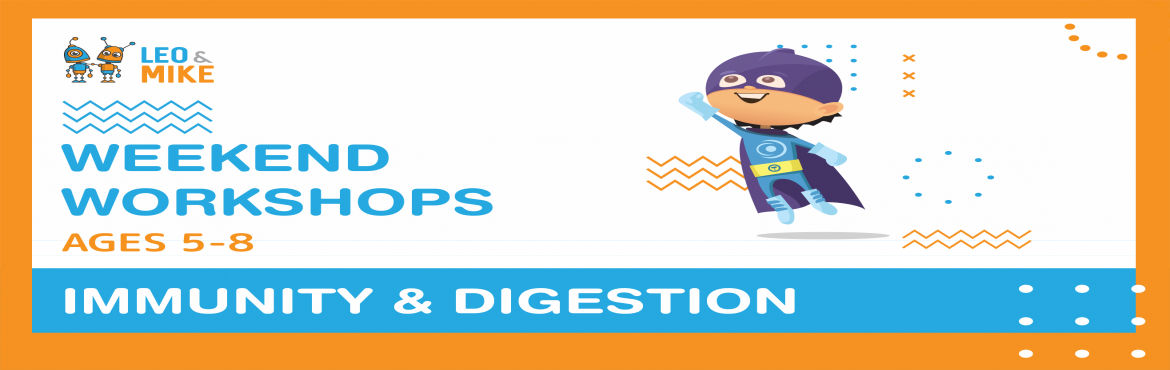 Book Online Tickets for  Immunity and Digestion Workshop for age, Hyderabad. Learn how to stay healthy by learning about how immunity works and building a working digestive system