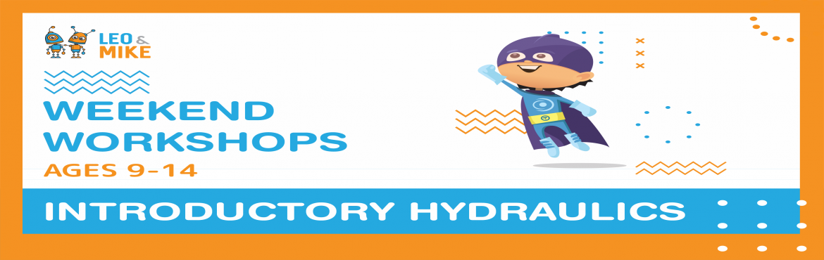 Book Online Tickets for Introductory Hydraulics Workshop for age, Hyderabad.  Learn hydraulic principles by building a working hydraulic jack and other hydraulic machines