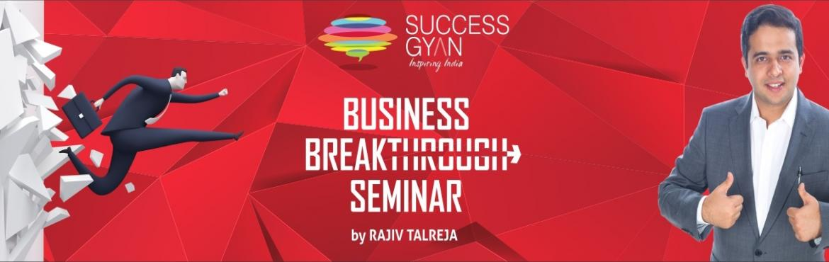 Book Online Tickets for Business Breakthrough Seminar by Rajiv T, Hyderabad. At the Business Breakthrough Seminar, you will learn principles used by successful entrepreneurs which you can replicate to build your business into a scalable one. You will also discover the trap which most entrepreneurs are in, and which stops them