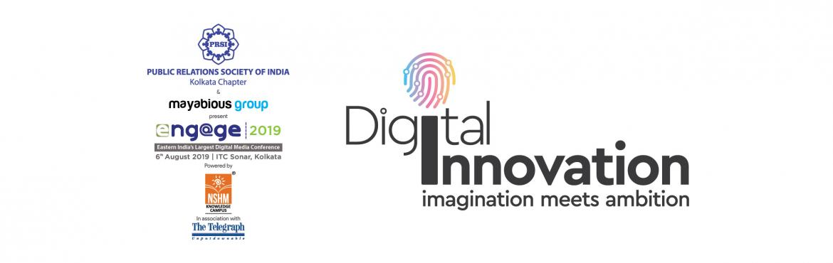 Book Online Tickets for Engage 2019, Kolkata.  Theme: Digital Innovation.   Engage 2019 is scheduled on August 06, 2019 at ITC Sonar, the leading 5-star property in Kolkata known for intellectual and high-end thought leadership events. The event will give participants a chance to inter