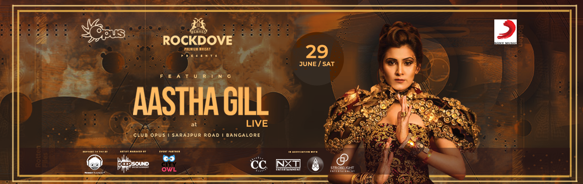 Book Online Tickets for Aastha Gill Live In Bangalore, Bengaluru.  Aastha Gill Live In Bangalore Aastha Gill, The stunning voice behind Bollywood\'s major chartbusters like Proper Patola, DJ Waley Babu, Abhi Toh Party Shuru Hui Hai, Buzz and her latest release - Saara India will be performing live for Bangalor