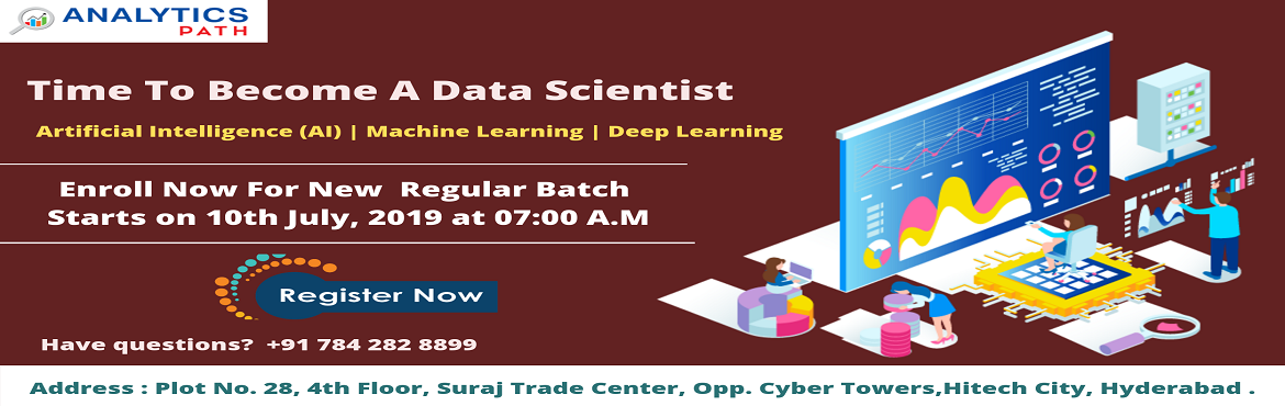 Book Online Tickets for Time To Register For Data Science Traini, Hyderabad. Time To Register For Data Science Training New Regular Batch By Experts From IIT and IIM, Analytics Path From 10th July, 7 AM, Hyderabad. About The Event- The exponential growth in the usage of data has lead to the rise in the demand for a distinct a