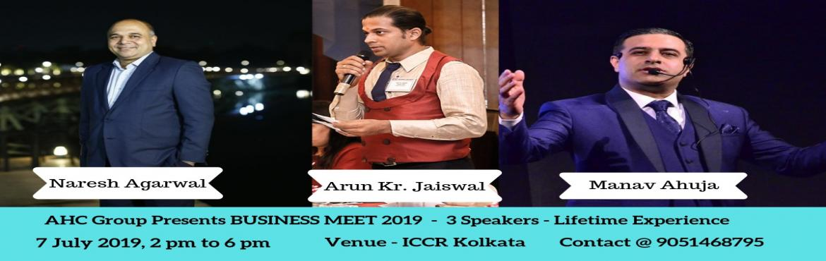 Book Online Tickets for AHC BUSINESS MEETUP 2019 , Kolkata. How Important is networking for Businessmen?? I would say it\'s extremely important. You will be surprised by the relationship you build in the community. AHC GROUP has created one such platform where all the like-minded people and businessmen can co