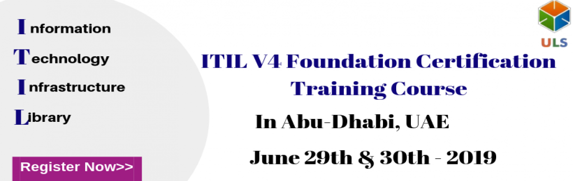 Book Online Tickets for ITIL V4 Foundation Certification Trainin, Abu Dhabi. Ulearn System\'s OfferITIL V4 Foundation Certification Training Course Abu-Dhabi, UAE. TheITIL V4 certification Training in Abu-Dhabi, UAEis for those professionals who wish to demonstrate their knowledge of theITIL V4 scheme&