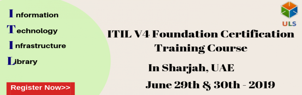 Book Online Tickets for ITIL V4 Foundation Certification Trainin, Sharjah. Ulearn System\'s OfferITIL V4 Foundation Certification Training Course Sharjah, UAE. TheITIL V4 certification Training in Sharjah, UAEis for those professionals who wish to demonstrate their knowledge of theITIL V4 scheme