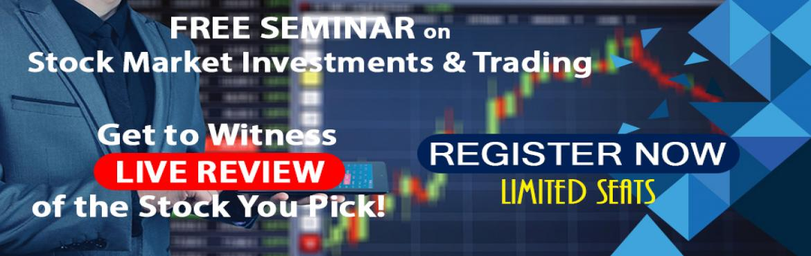 Book Online Tickets for Free Seminar on Stock Market Investments, Bengaluru. Register Now for the Free Seminar on Stock Market Investments & Trading. Contact us on +91 7619438143 or Mail us your details to contact@revampgroup.com Understanding :1. Stock Market Investments & Trading2. Technical Analysis & Cha