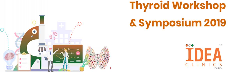 Book Online Tickets for IDEA CLINICS THYROID WORKSHOP/ SYMPOSIUM, Hyderabad. 8.30am till 9.00am : Registration (30 participants) 9:00 till 9:30 Introduction to the workshop Prof. N.Sudhakar Rao & Prof. Rakesh Sahay 09:30 – 12:30: (Workshop)  Surgical anatomy of the thyroid – Prof. M J Paul Thyroid Ultras