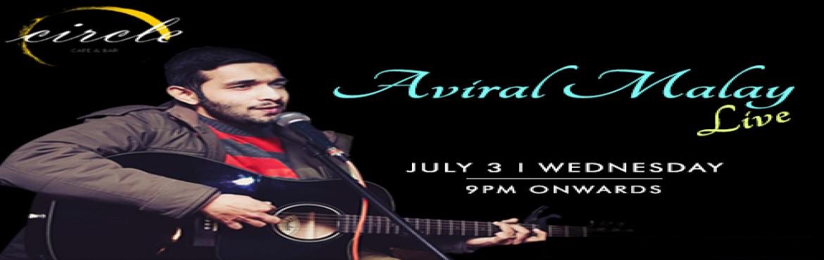 Book Online Tickets for Aviral Malay will be live on 3rd July at, New Delhi. One of the best singers in the Capital, Aviral has always had a thing for music. He has been playing guitar since the age of 13 and has gone on to follow his passion for music. With his impeccable talent and unquestionable professionalism, he is a tr