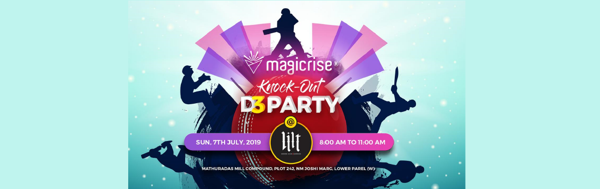 Book Online Tickets for The Knock-Out D3 Party : Disco | Detox |, Mumbai. Wake up in your pajamas and hop on the dance floor! Magicrise is back with it\'s special morning parties. Let\'s begin a success story of a wonderful wellness event towards a hopeful winning of world cup! Cricket in the soul and dance in the hearts,