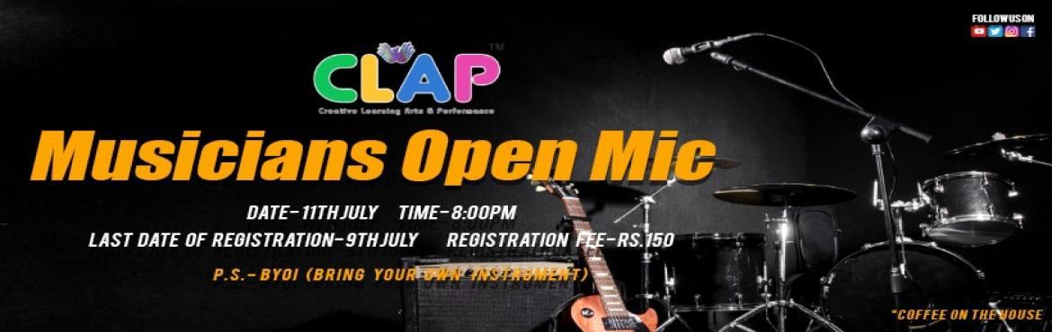 "Book Online Tickets for Musicians Open Mic , Mumbai. Social media is a great way for a musician to gain exposure and so is CLAP. This is a sure fire-way to get attention from fans, so get ready to get your social media hot and up to date.Presenting to one and all ""the Musicians Open Mic"" at"