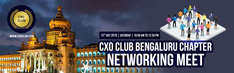 Book Online Tickets for CxO Networking Meet Bangalore, Bengaluru. CxO Club is organising \