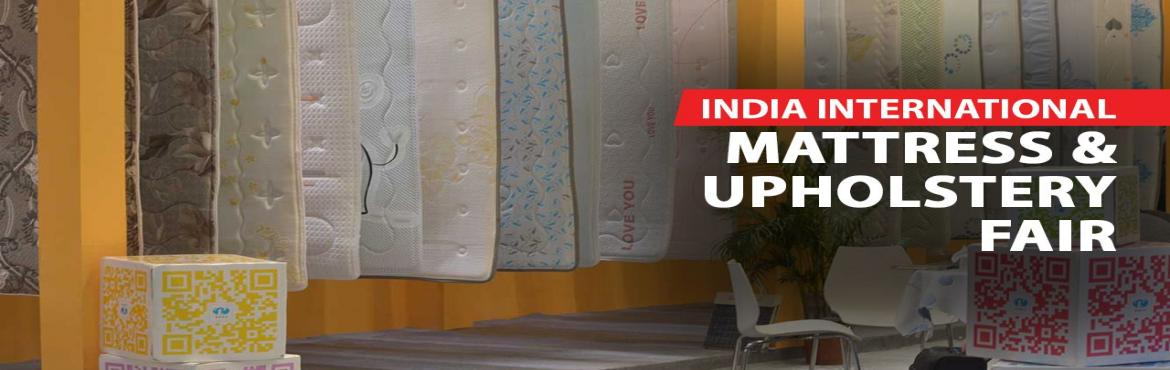 Book Online Tickets for Mat n fur india 2019, New Delhi. Matnfur India is organized by Dolphin India which will be held in July 2019(Second Edition) on 12-14 at pragati maidan hall No. 7 {`F, G, H`} ,New Delhi. Matnfur india ( IIMUF INDIA INTERNATIONAL MATTRESS UPHOLSTERY FAIR ) is fair to create a wonderf