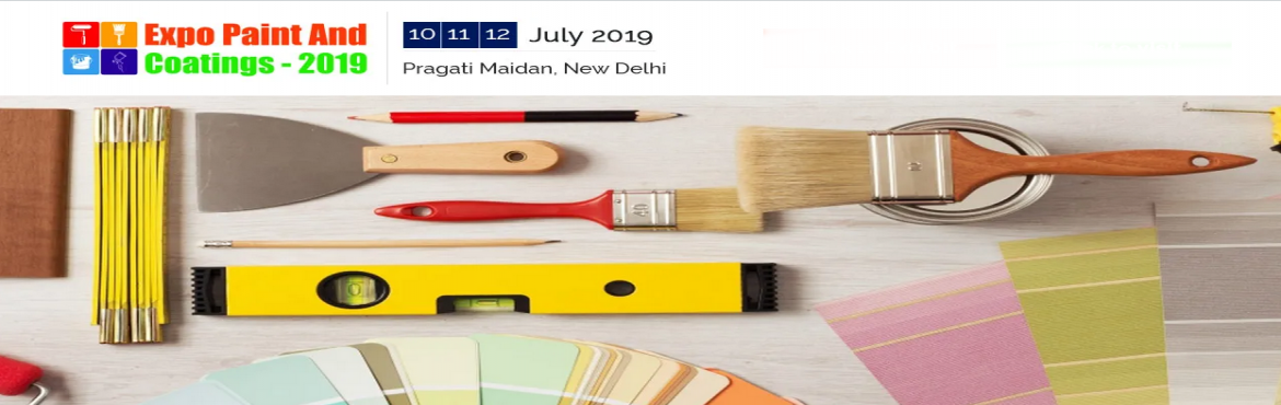 Book Online Tickets for Expo Paint Coatings 2019, New Delhi. Expo Paint & Coatings - 2019 is a comprehensive Paint & Coatings Exhibition providing platform to the needs of every facade of the coating industry right from raw materials, formulation, application, technology, finishing, quality assurance,