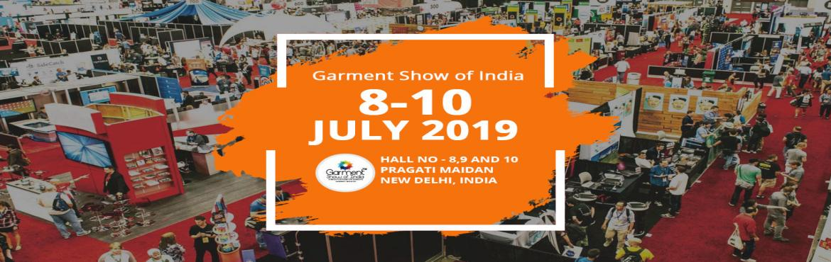 Book Online Tickets for Garment Show Of India 2019, New Delhi. Garment Show Of India is organized by Saina Events which is going to be held from 8th to 10th July 2019 at Hall No- 8,9,10 Pragati Maidan, New Delhi India.Garment Show Of India is the biggest apparel extravaganza held in the national capital of the c