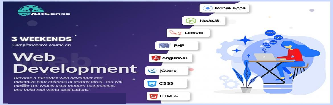 Book Online Tickets for Web Development- a complete comprehensiv, Chennai. Web DevelopmentA complete comprehensive course on web development on weekends.Become a full stack web developer and maximize your chance of getting hired.Agenda*HTML5*PHP*CSS3*jQuery*AngularJS*Laravelyou will master the widely used modern technologie