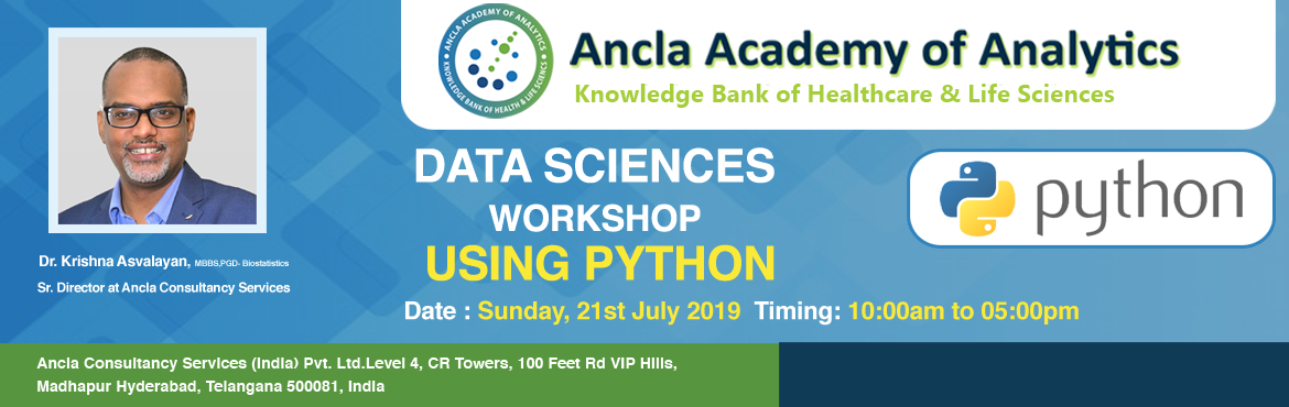 Book Online Tickets for Discover the Data Scientist in you Using, Hyderabad. Data Sciences Using Python  This workshop is aimed at complete beginners who have never programmed before, as well as existing programmers who want to increase their career options by learning Python. The fact is, Python is one of the most popul