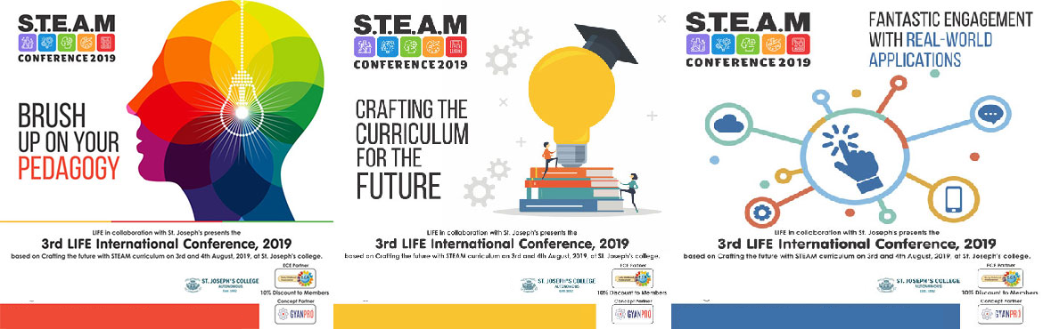 Book Online Tickets for 3rd Life International Conference 2019, Bengaluru. Get ready to experience the world of science, technology, engineering arts and mathematics through innovation and creative learning at LIFE's STEAM Conference with renowned speakers from various fields of research, education, psychology, archit