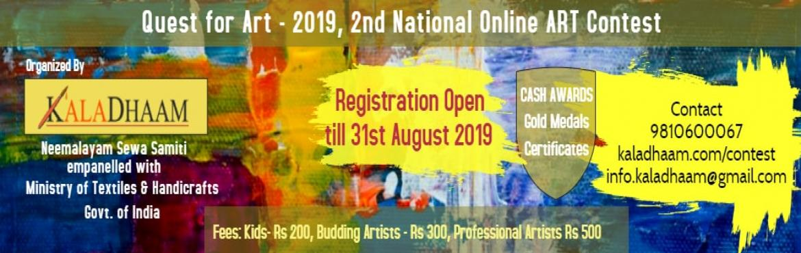 Book Online Tickets for Quest for Art - 2nd National Art Contest, Noida.       Quest for Art Contest is an ideal way to gain valuable exposure for your artwork and exhibit your talent. Kaladhaam organizes online 2nd national art competition for children and artists. The competition is open to artists from all age groups.