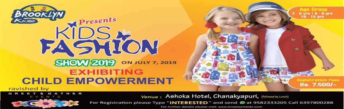 Book Online Tickets for Kids Fashion show 2019, New Delhi. Dazzling Ramps at Brooklyn Kkidz ravished by Greet and Gather Events Highlights of the Event  Certificate & Gift Hampers for all the participants Cash prize for winners from each category 2 days grooming & training session Social media promot