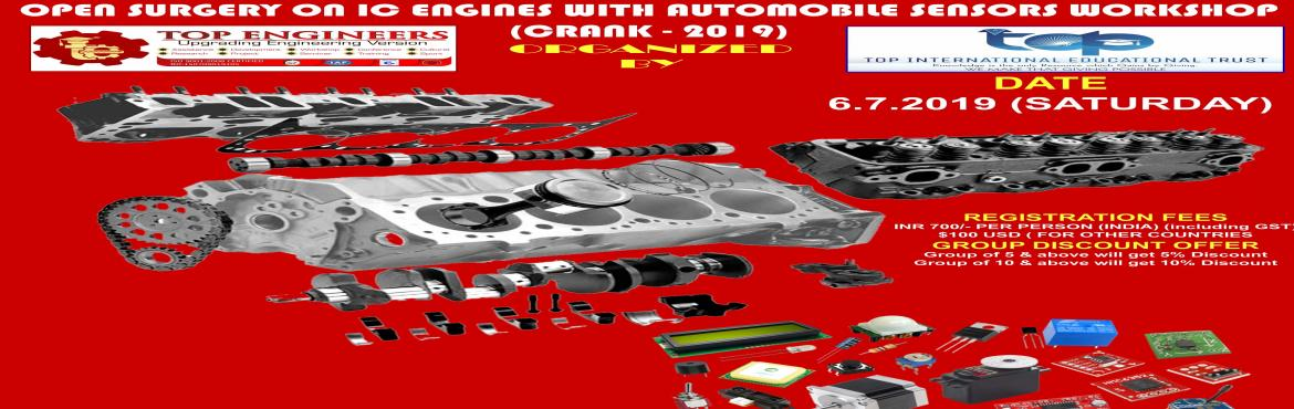 Book Online Tickets for OPEN SURGERY ON IC ENGINES WITH AUTOMOBI, Chennai.     AGENDA   BASICS IC ENGINES DISMANTLING IC ENGINES ASSEMBLING SENSORS DEMO IN CAR     Workshop Terms and Conditions: * This Workshop is strictly for STUDENTS, since the course content has been designed according to the students. Professional