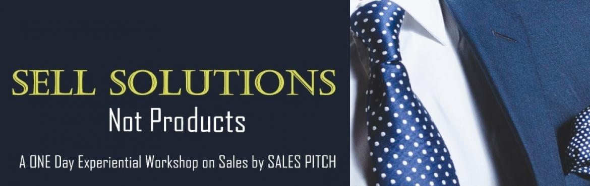 Book Online Tickets for Sales Closing Techniques - Training Prog, Hyderabad. 7 Ways to Double Your Sales Revenue!!!  Are you trying to sell products, or helping the prospect to get a solution by identifying their actual requirement. Customers usually buy SOLUTIONS, not products. How to make you focus onSOLUTION SE
