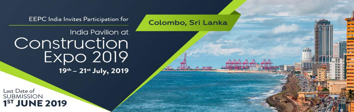 Book Online Tickets for Construction Expo 2019, Colombo. CONSTRUCTION EXPO 2019 will be the hub for all major players locally and internationally. It will provide a common platform for all industries that link with construction and will give the participants a chance to show case their products & servi