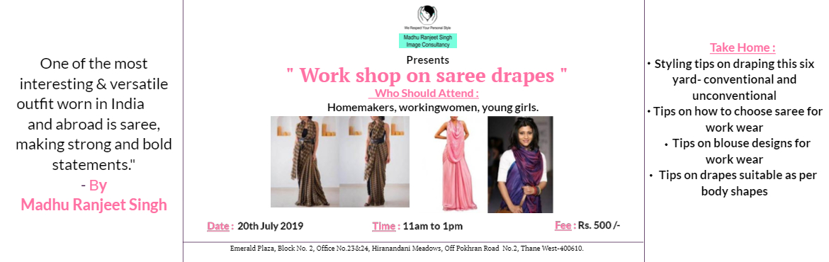 Book Online Tickets for Saree Drapes - Practical Workshop, Thane.