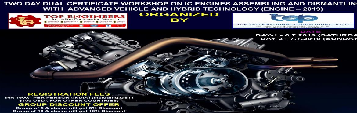 Book Online Tickets for  TWO DAY DUAL CERTIFICATE WORKSHOP ON IC, Chennai.     AGENDA   DAY-1 (HANDS ON)    BASICS IC ENGINES DISMANTLING IC ENGINES  ASSEMBLING SENSORS DEMO IN CAR  DAY-2 (SEMINAR)   •             ECM Hardware and Design. •