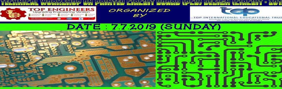 TECHNICAL WORKSHOP ON PRINTED CIRCUIT BOARD (PCB) DESIGN (CIRCUIT