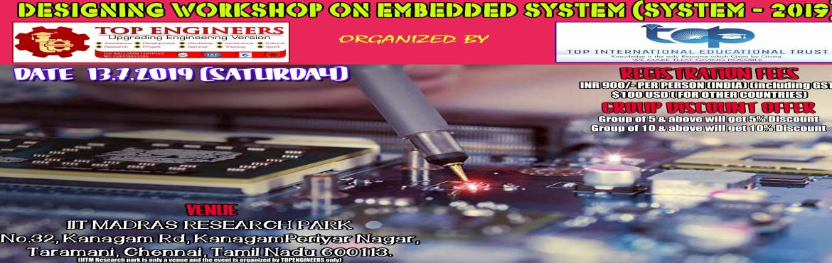 Book Online Tickets for DESIGNING WORKSHOP ON EMBEDDED SYSTEM(SY, Chennai.     AGENDA       MORNING  SESSION   INTRODUCTION EMBEDDED SYSTEM BASIC ELECTRONICS PIC MICROCONTROLLER PROTEUS SOFTWARE PROGRAMMING DIGITAL INPUTS / OUTPUTS LED BLINKING SWITCH INTERFACING     AFTERNOON SESSION   7-SEGMENT DISPLAY INTERFACING PROGRAM
