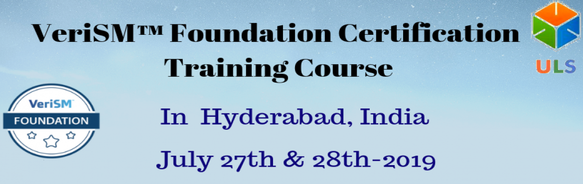 Book Online Tickets for VeriSM Foundation Certification Training, Hyderabad. Ulearn System\'s OfferVeriSM™ Foundation Certification Training Course Hyderabad, INDIA. VeriSM™ is a service managementapproach for the digital age. VeriSM™ offers organizations the opportunity to serve customers in lin