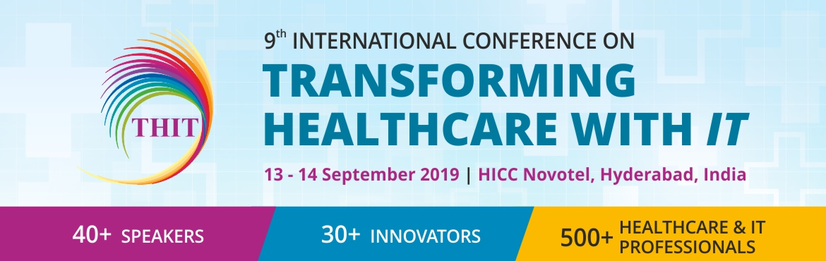 Book Online Tickets for International Conference on Transforming, Hyderabad. Transforming Healthcare with IT (THIT) is the largest healthcare & IT based International conference and trade show in India organized by Apollo Telemedicine Networking Foundation.   THIT offers its attendees a comprehensive two-day interact
