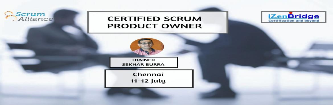 Book Online Tickets for Certified Scrum Product Owner Training i, Chennai. Certified Scrum Product Owner®has a significant role in scrum teams.CSPO Certification authenticates your knowledge and understanding of theScrum framework and the role of a product owner within a scrum team. A product owner is