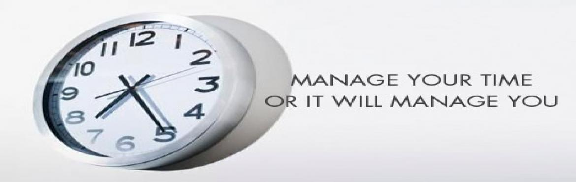 """Book Online Tickets for Effective Time Management, Bengaluru. """"Managing Your Time without setting priorities is like shooting randomly and calling whatever you hit is the target """" Individuals need effective time-management skills to succeed today. Regardless of the position in an organization,"""