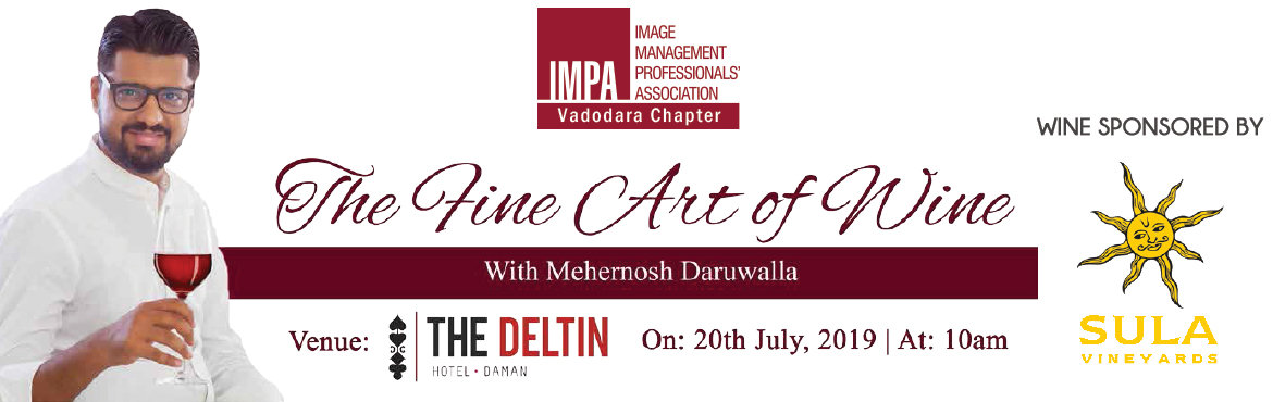 Book Online Tickets for The Fine Art of Wine, Daman. For more information & fee details contact:  Sonal Bhavsar (Chapter President) - 9662012103 & 9930460667   Session Plan :  11:00 – 11:30 Introduction of the group and the topic   11:30 – 12:30 History